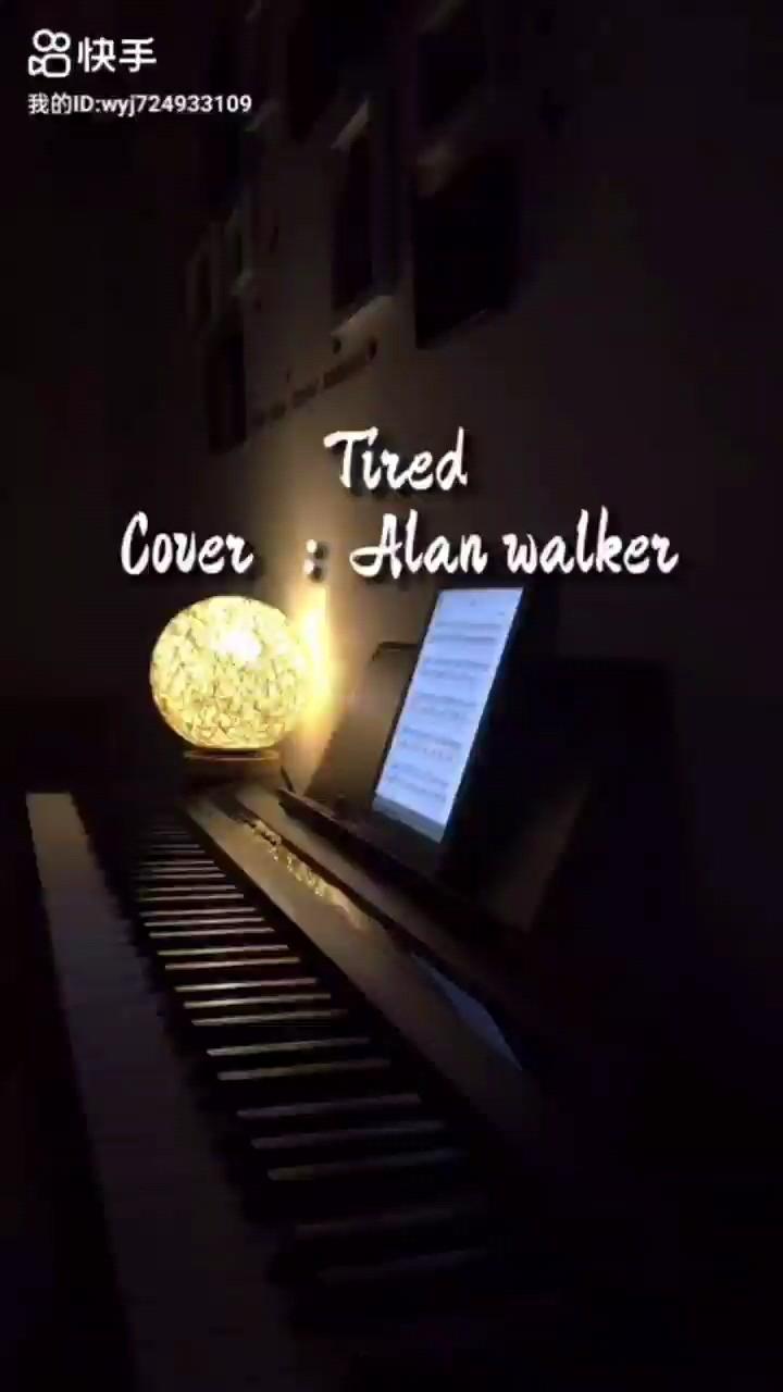 《Tired》淡淡伤感Alan Walker 完美版演奏视频