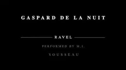 《夜之幽灵》作于1908年,它是拉威尔根据贝朗特的诗歌而写的三首钢琴音诗:《水妖》、《绞刑架》、《幻影》,全曲结构像奏鸣曲的三个乐章,每首乐曲具有不同的音乐特色