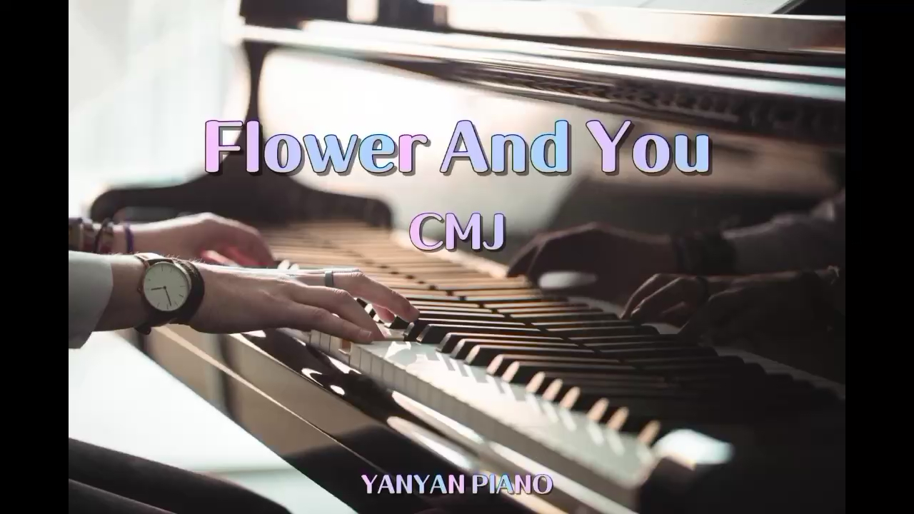 CMJ Flower And You演奏视频