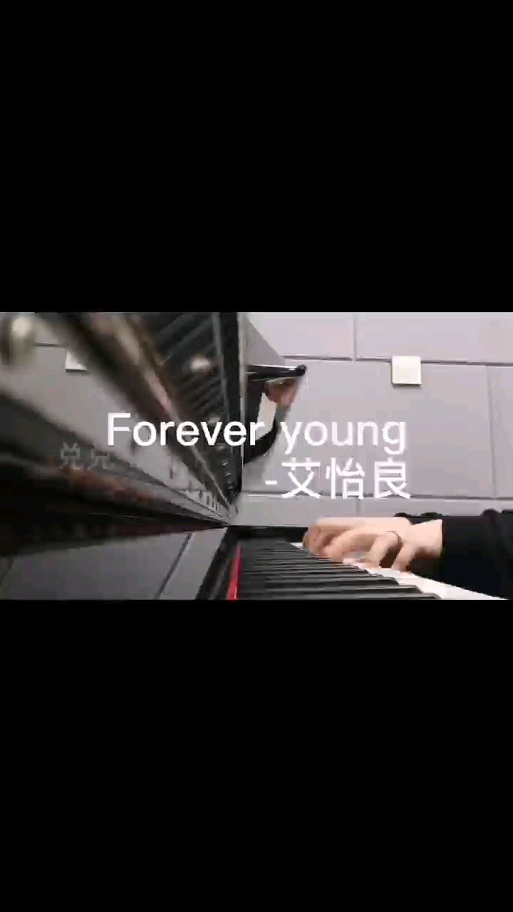 C-Forever Young(原曲和声+全新精编+一遍过)演奏视频